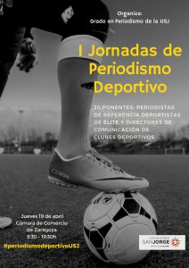 Cartel de la primera edición de las Jornadas de Periodismo Deportivo de la Universidad San Jorge